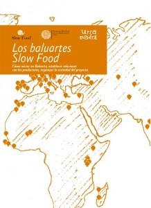 Los Baluartes Slow Food Terra Madre